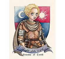 Fight like a girl - Brienne Photographic Print