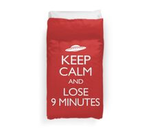 Keep Calm and Lose 9 Minutes Duvet Cover