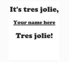 It's Tres Jolie, Coco by DickVanDork