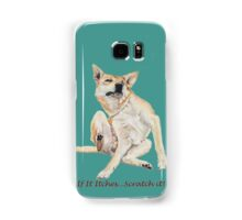 Cute funny dog scratching art with humorous slogan Samsung Galaxy Case/Skin