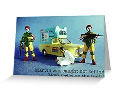 He was caught not selling McFlurries on the patch! Greeting Card