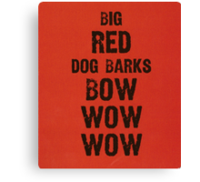 ANDY WARHOL - BIG RED DOG BARKS BOW WOW WOW Canvas Print