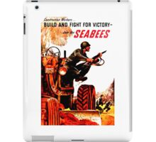 BUILD FIGHT FOR VICTORY SEABEES iPad Case/Skin
