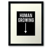 Human Growing with Arrow Slogan Framed Print
