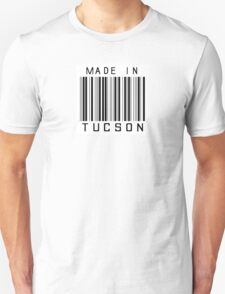 Made in Tucson Unisex T-Shirt