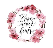 Love Never Fails by Rencha