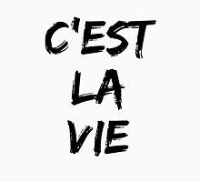 C'est la vie (black) Unisex T-Shirt