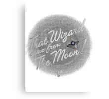 That Wizard Come From The Moon | Destiny Canvas Print