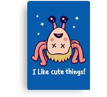 I Like Cute Things! Canvas Print