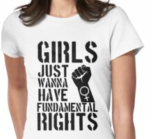 Girls just wanna have fundamental rights. [black] Womens Fitted T-Shirt