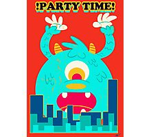Party Time! Photographic Print