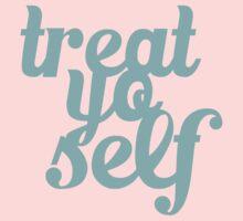 Treat Yo Self Typography Kids Clothes