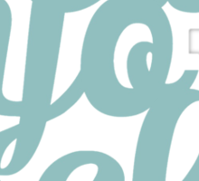 Treat Yo Self Typography Sticker