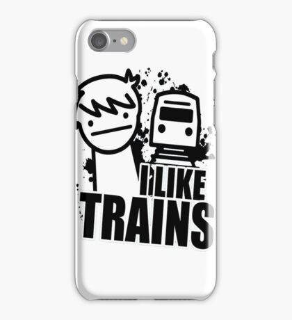 i like a trains bitch iPhone Case/Skin