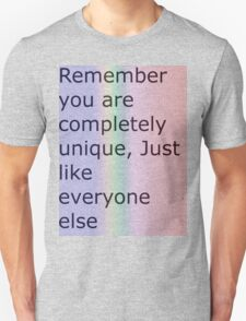 Just how unique are you? T-Shirt