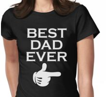Best Dad Ever - Best Daughter Ever Couples Design Womens Fitted T-Shirt