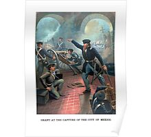 Grant At The Capture Of The City Of Mexico Poster