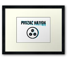 PROZAC NATION Framed Print
