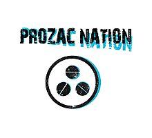 PROZAC NATION Photographic Print