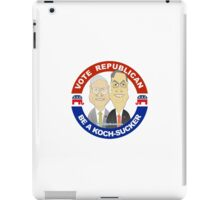Vote Republican: Be a Koch Sucker iPad Case/Skin
