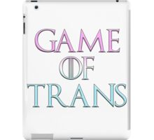 Game of Trans iPad Case/Skin
