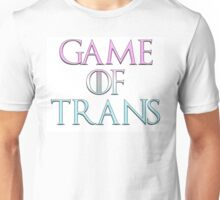 Game of Trans Unisex T-Shirt
