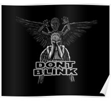 Doctor Who - Weeping Angels - Don't Blink Poster