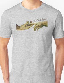 Pull My Finger T-Shirt