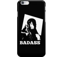 Badass of the badass iPhone Case/Skin