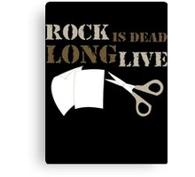 Rock is Dead Long Live Paper And Scissors Canvas Print