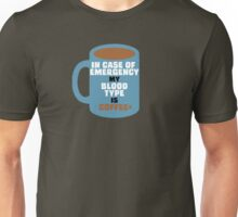 My Blood Type is Coffee+ Unisex T-Shirt