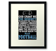 Funny Football Tshirts & Hoodies Framed Print