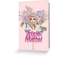Trixie Mattel <3 Greeting Card