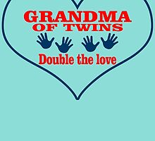 GRANDMA OF TWINS DOUBLE THE LOVE by birthdaytees
