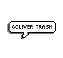 coliver trash by whatisadestiel