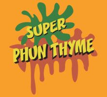Super Phun Thyme by BT-PopTee