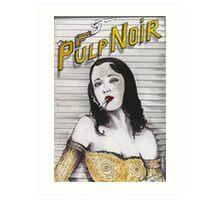 PULP NOIR  Art Print