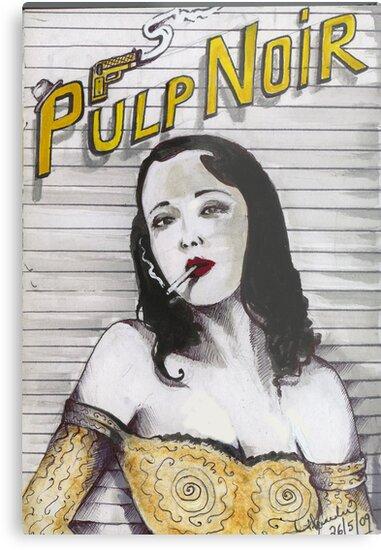 PULP NOIR  by John Dicandia  ( JinnDoW )