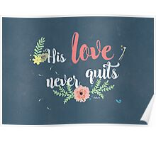 His Love Never Quits. Poster
