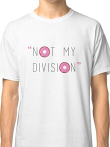 """Not my division."" - G. Lestrade  Classic T-Shirt"
