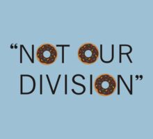 """Not our division."" - G. Lestrade Baby Tee"
