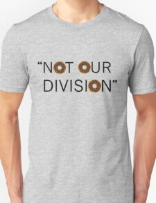 """Not our division."" - G. Lestrade T-Shirt"