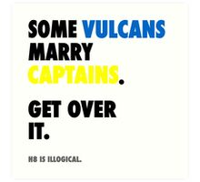 Star Trek - Some Vulcans Marry Captains Art Print