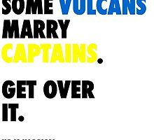 Star Trek - Some Vulcans Marry Captains by hellafandom