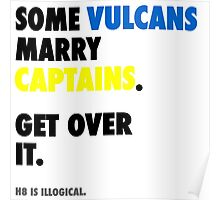 Star Trek - Some Vulcans Marry Captains Poster