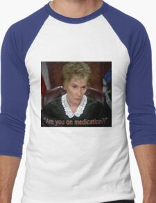 Are you on MedicAtion? Men's Baseball ¾ T-Shirt