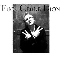 Balthazar - F*ck Celine Dion by Jo the archangel