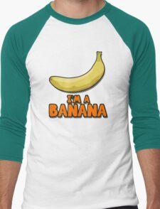 I'M A BANANA! T-Shirt