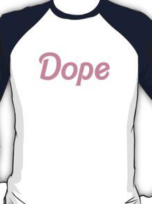 Barbie's Dope T-Shirt