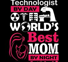Radiologic Technology By Day World's Best MOM By Night by cutetees
